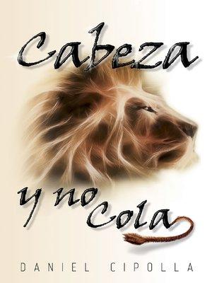 cover image of Cabeza y no cola