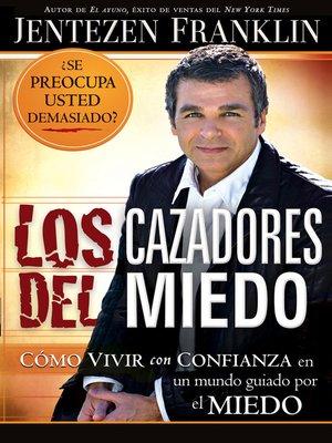 cover image of Los cazadores del miedo