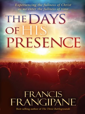 cover image of The Days of His Presence
