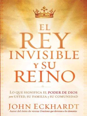 cover image of El Rey Invisible y Su Reino