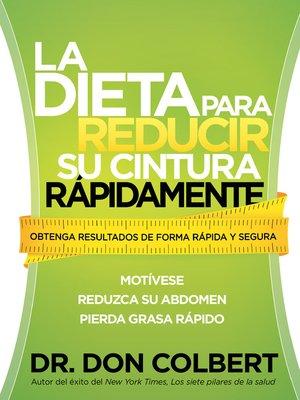 cover image of La Dieta Para Reducir Su Cintura Rápidamente
