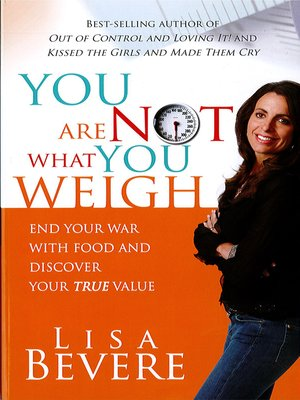 cover image of You Are Not What You Weigh