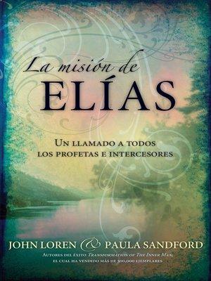 cover image of La Mision De Elias
