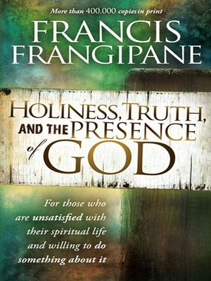 cover image of Holiness, Truth, and the Presence of God