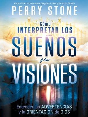 cover image of Cómo interpretar los sueños y las visiones