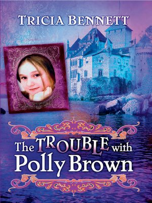 cover image of The Trouble with Polly Brown