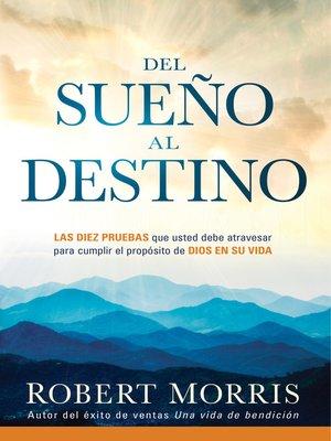 cover image of Del Sueño al destino