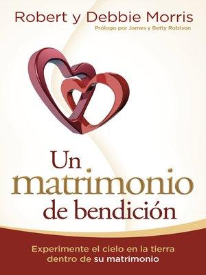 cover image of Un matrimonio de bendición