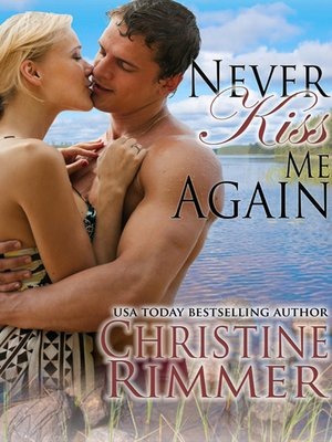 cover image of Never Kiss Me Again