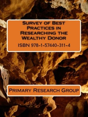 cover image of Survey of Best Practices in Researching the Wealthy Donor