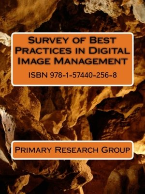 cover image of Survey of Best Practices in Digital Image Management