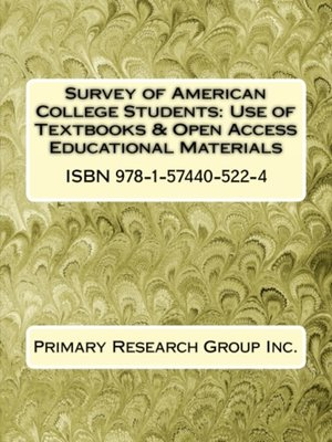 cover image of Survey of American College Students: Use of Textbooks & Open Access Educational Materials
