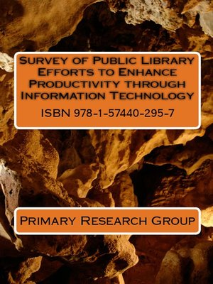 cover image of Survey of Public Library Efforts to Enhance Productivity through Information Technology