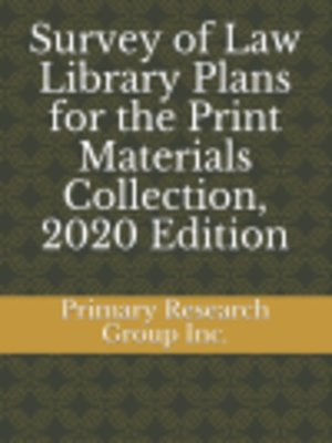 cover image of Survey of Law Library Plans for the Print Materials Collection