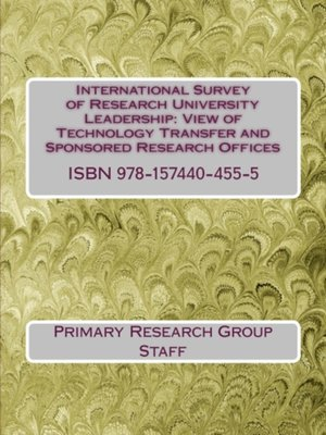 cover image of International Survey of Research University Leadership: View of Technology Transfer & Sponsored Research Offices