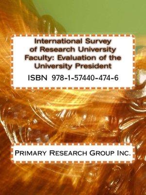 cover image of International Survey of Research University Faculty: Evaluation of the University President