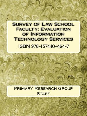 cover image of Survey of Law School Faculty: Evaluation of Information Technology Services