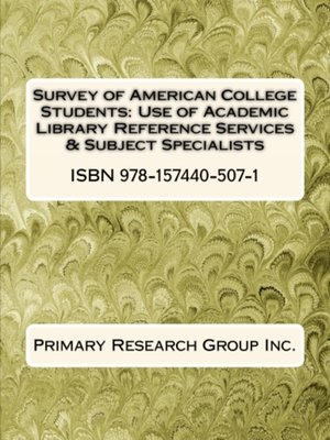 cover image of Use of Academic Library Reference Services & Subject Specialists