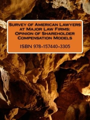cover image of Survey of American Lawyers at Major Law Firms: Opinion of Shareholder Compensation Models