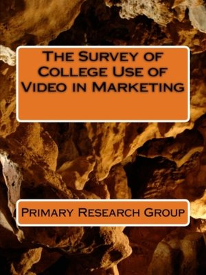 cover image of The Survey of College Use of Video in Marketing