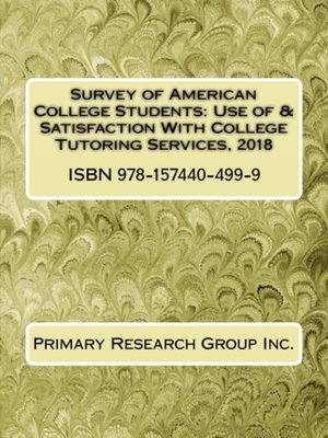 cover image of Use of & Satisfaction With College Tutoring Services