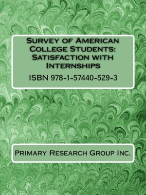 cover image of Survey of American College Students: Satisfaction with Internships