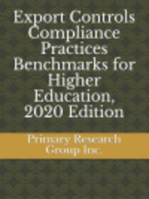 cover image of Export Controls Compliance Practices Benchmarks for Higher Education