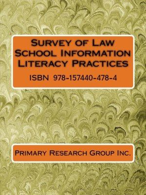 cover image of Survey of Law School Information Literacy Practices