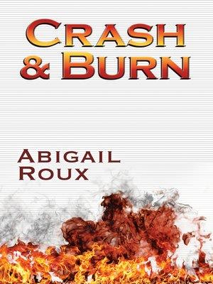 cover image of Crash & Burn