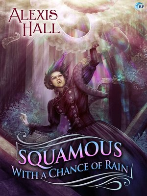 cover image of Squamous with a Chance of Rain