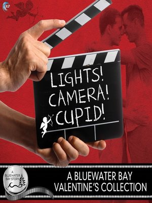 cover image of Lights, Camera, Cupid!
