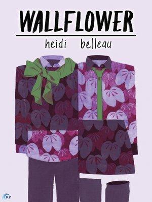cover image of Wallflower