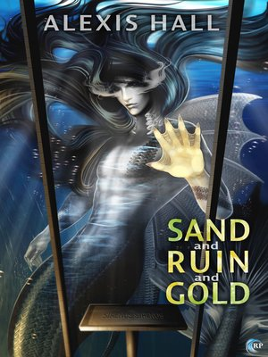 cover image of Sand and Ruin and Gold