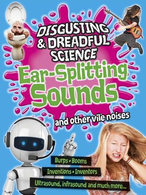 cover image of Ear-splitting Sounds and Other Vile Noises