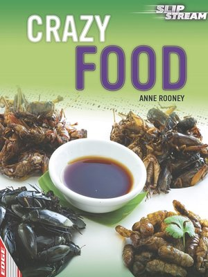 cover image of EDGE: Slipstream Non-Fiction Level 2: Crazy Food