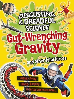 cover image of Gut-wrenching Gravity and Other Fatal Forces