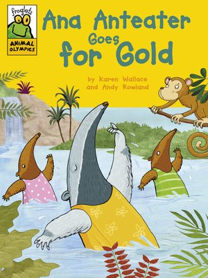 cover image of Ana Anteater Goes for Gold