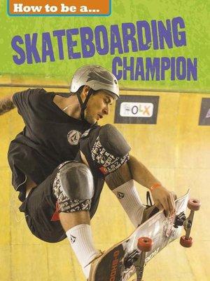 cover image of Skateboarding Champion