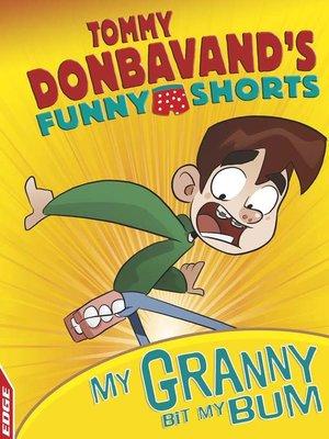 cover image of Granny Bit My Bum!