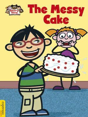 cover image of The Messy Cake