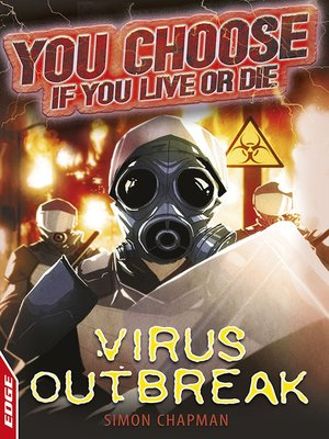 cover image of EDGE: You Choose If You Live or Die: Virus Outbreak