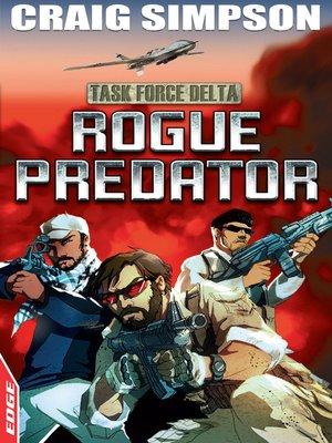 cover image of EDGE: Task Force Delta: Rogue Predator