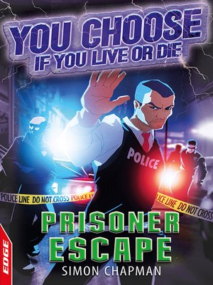 cover image of EDGE: You Choose If You Live or Die: Prisoner Escape