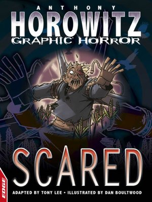 cover image of EDGE - Horowitz Graphic Horror: Scared