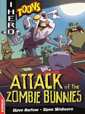 cover image of Attack of the Zombie Bunnies