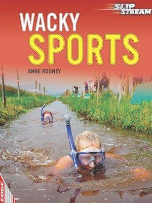 cover image of EDGE: Slipstream Non-Fiction Level 2: Wacky Sports