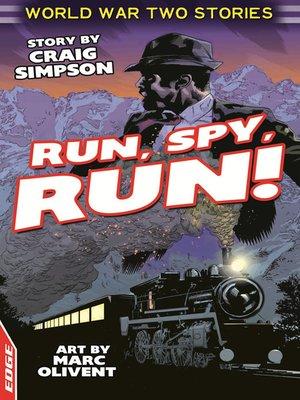 cover image of EDGE: World War Two Short Stories: Run, Spy, Run!