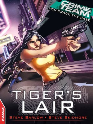 cover image of EDGE - Crime Team: Tiger's Lair