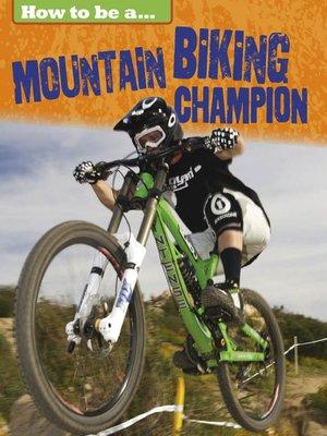 cover image of Mountain Biking Champion