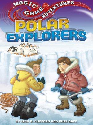 cover image of Polar Explorers